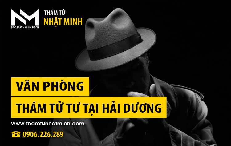 Văn phòng thám tử tư Nhật Minh tại Hải Dương - Thám tử Nhật Minh ☎ 0906.226.289 #thamtu #thamtutu #thamtunhatminh